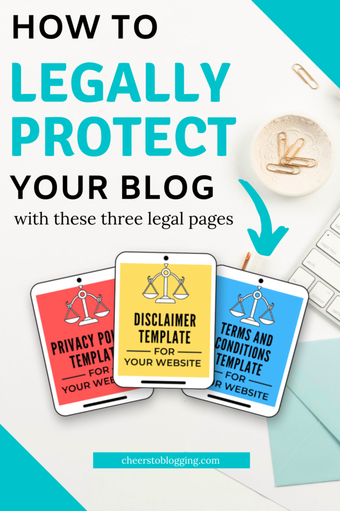 How to legally protect your blog with these legal pages for your blog
