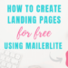 create free mailerlite landing pages with free video tutorial