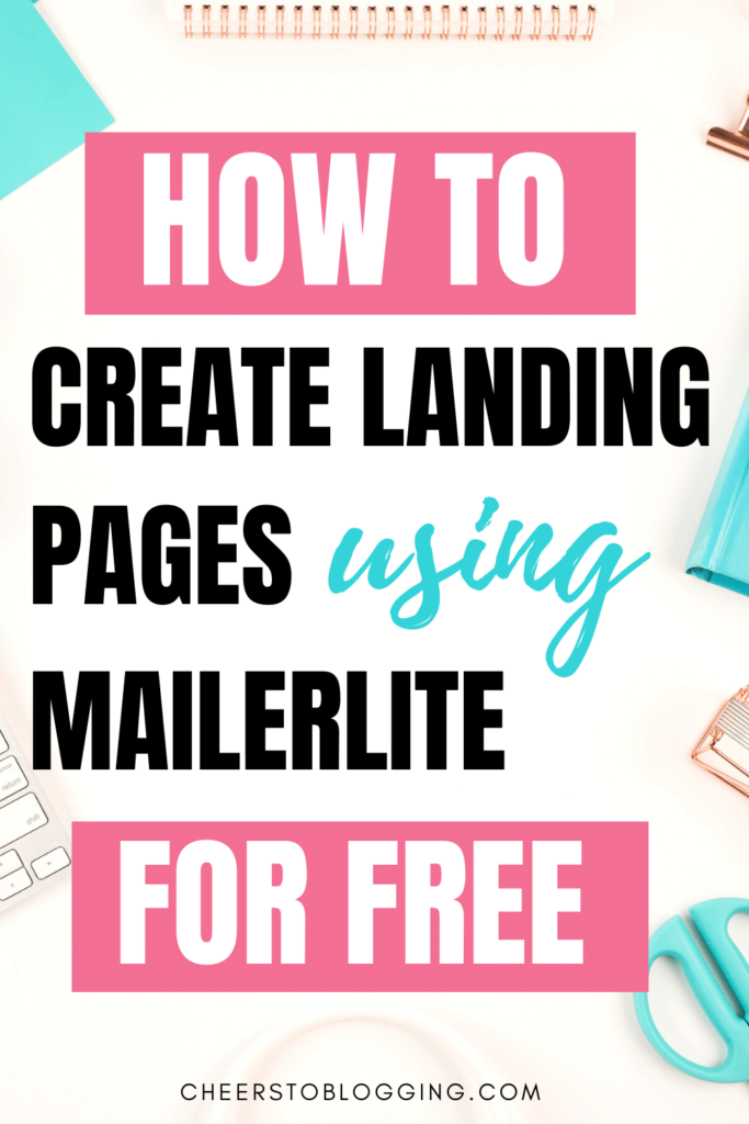 how to create landing pages using mailerlite for free