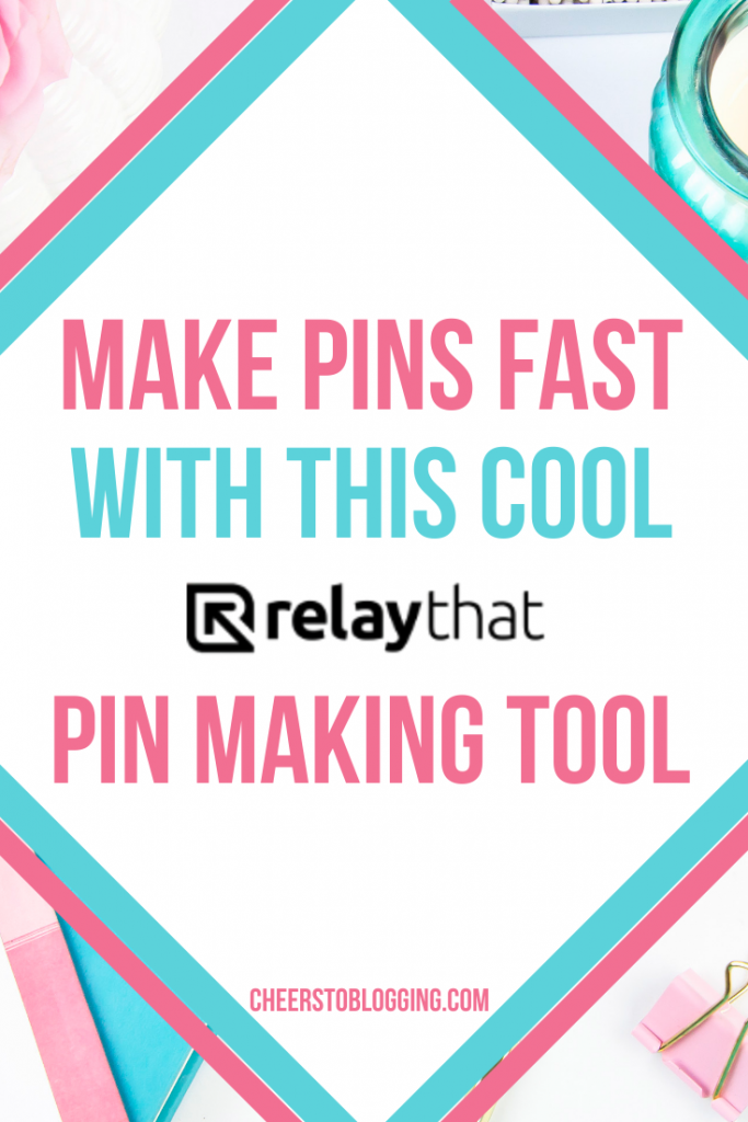 make pinterest pins fast with relaythat