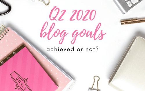 q2 blog goals achieved or not