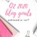q2 blog goals achieved or not