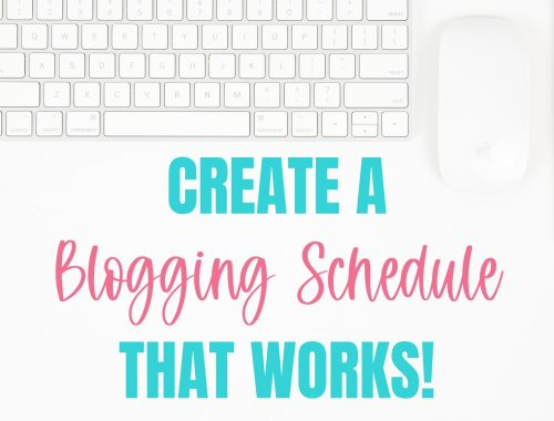create a blogging schedule that works