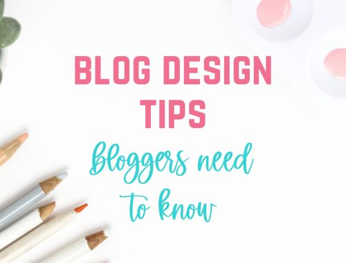 blog design tips bloggers need to know
